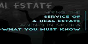 Hiring the Service of Real Estate Companies in Nigeria