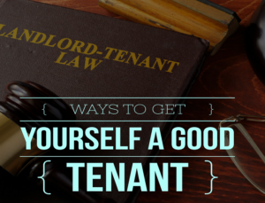 getting a good tenant