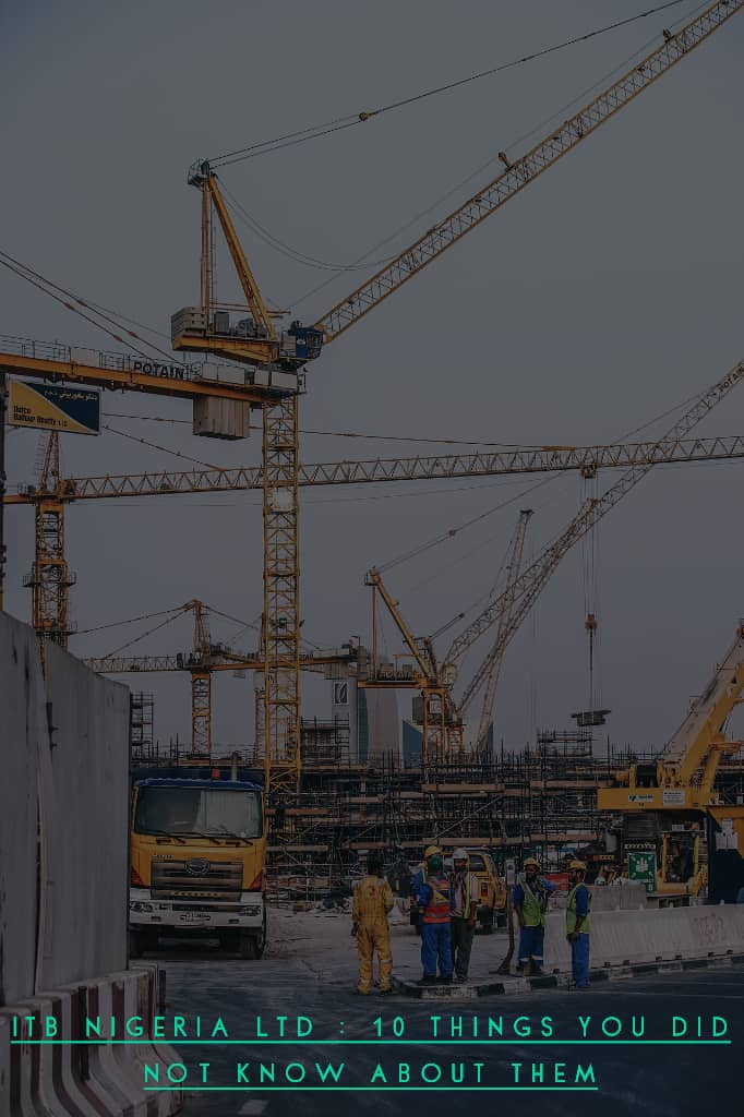 ITB Nigeria - ITB Nigeria LTD : Ten Things you did not know about them.