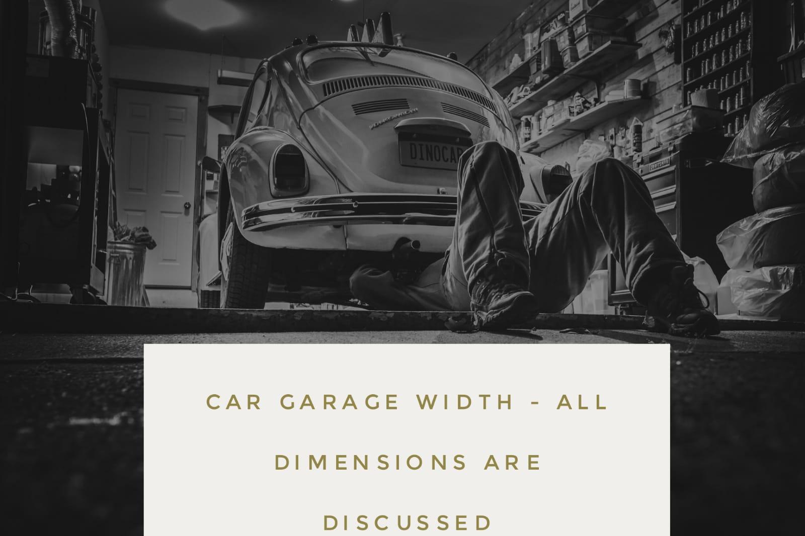 car - Car Garage Width for 1 2 3 car Garage door - FULL Details