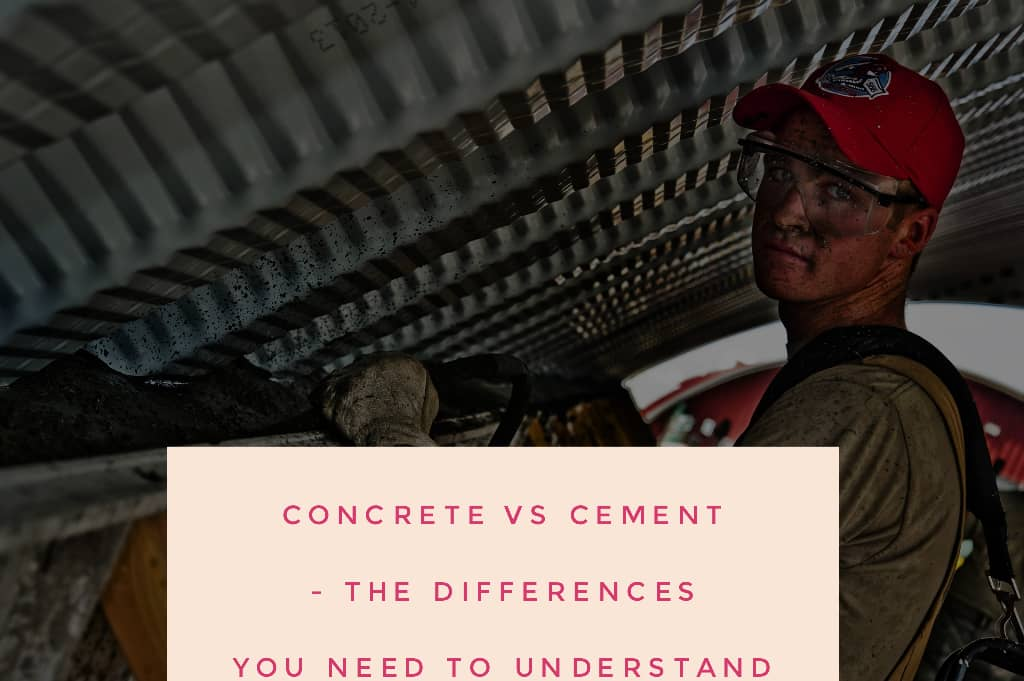 concrete - Concrete Vs Cement - The Differences You Need To Understand