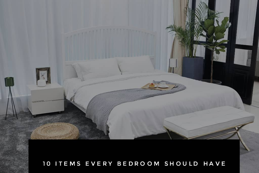 bedroom - 10 Items Every Bedroom Should Have - Your NEW List !