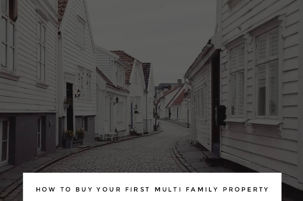 multi - Dc Fawcett Real Estate - How to Buy Your First Multi-Family Property