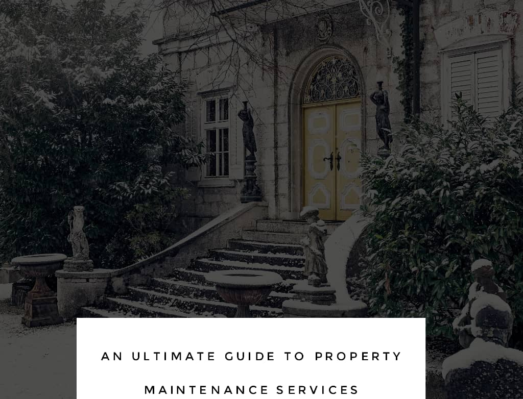 proprty maintenance - An Ultimate Guide to Property Maintenance Services