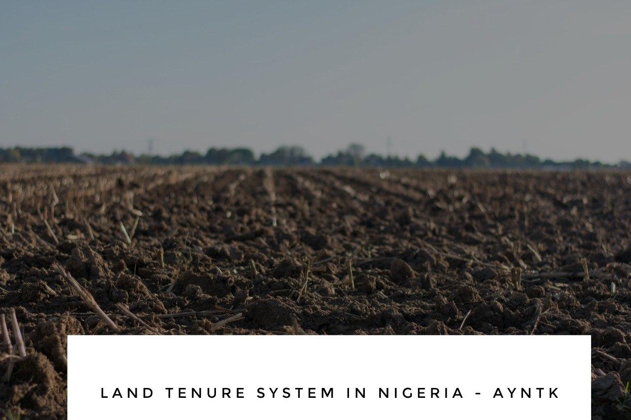 Land Tenure System in Nigeria