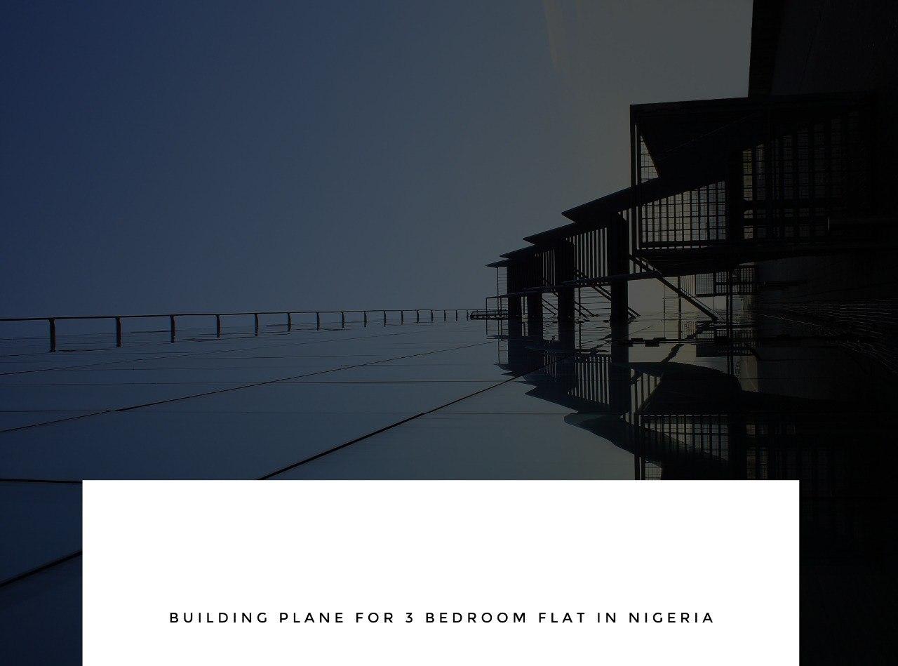 Building Plan for 3-bedroom Flat in Nigeria