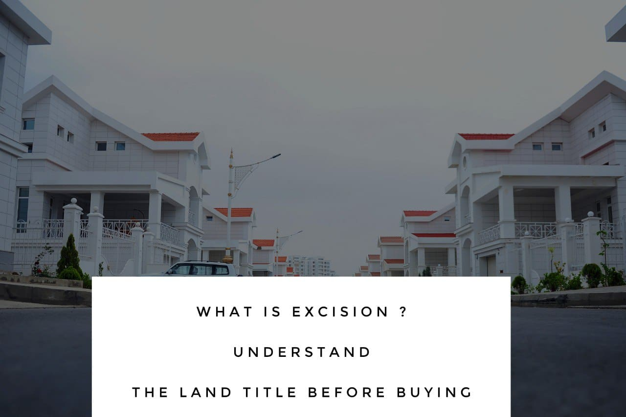 what is excision when buying land